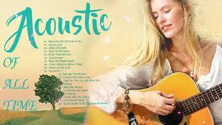 Best Ballad Acoustic Love Songs /Romantic Guitar English Acoustic Cover Of Popular Songs Of All Time