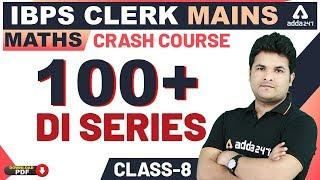 IBPS Clerk 2019 | 100+ DI Series | Maths Class#8 for IBPS Clerk Mains!