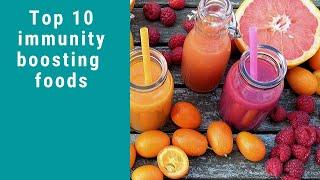 Top 10 immunity boosting foods/Boost your immune system against COVID-19/Boost natural immunity
