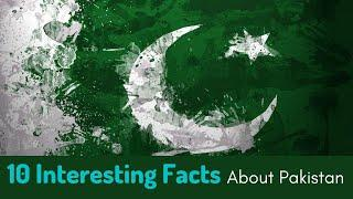 Top 10 Interesting Facts About Pakistan| Pakistan History