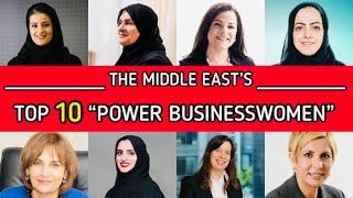 Top 10 'Power Businesswomen' in the Middle East' ranked by Forbes