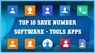 Top 10 Save Number Software Android Apps