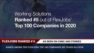 We rank #5 on the  FlexJobs Top 100 Companies for Remote Work in 2020