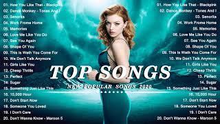 Top Hits 2020 - Top 40 Popular Songs ( Music Hot This Week ) - Best Pop Music Playlist 2020