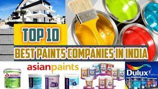 Top 10 Best Paint Company in India | Best Paint Brand in India | सबसे अच्छे पैंट ब्रांड भारत के