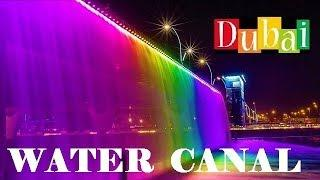 Dubai Water Canal and Waterfall on Sheikh Zayed Bridge - Top Attractions in Dubai 2020