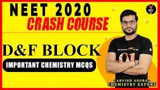 D and F Block Important Questions | Crash Course NEET 2020 Preparation | NEET Chemistry MCQ
