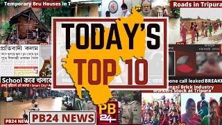 Today's Top 10! | Tripura Latest Updates | Pb24News | 23.08.2020