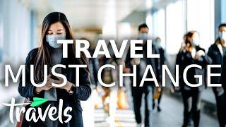 How the Travel Industry Should Change | MojoTravels