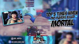 TOP 5 TIMES SOUL MORTAL KILLED BY PRO PLAYERS IN PUBG MOBILE PART-1| PUBG MOBILE | MORTAL ARMY