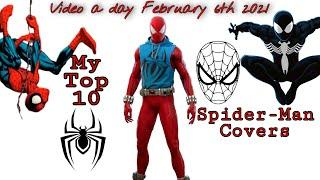 Day 37 My Top 10 Favorite Spider-Man Covers