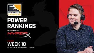 Reinforce's Power Rankings | Overwatch League Week 10