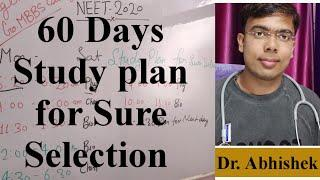 60 Days time wise Study plan for Sure Selection |NEET Best time table