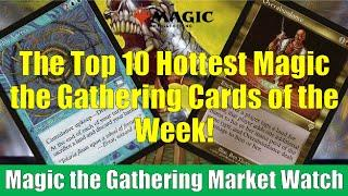 MTG Market Watch Top 10 Hottest Cards of the Week: Overabundance and More