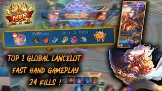 TOP 1 GLOBAL LANCELOT 24 KILL ! FAST HAND GAMEPLAY - Mobile Legends Indonesia