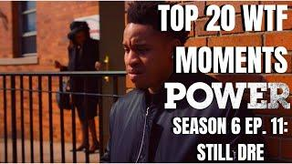 Top 20 WTF Moments | Power Season 6 Episode 11 Reaction