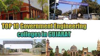 Top10 Government Engineering Colleges in Gujarat/ Government Engineering Colleges in Gujarat