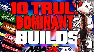 3 MONTHS IN AND THESE ARE 10 OF THE BEST BUILDS IN THE GAME FOR ALL POSITIONS | NBA 2K20