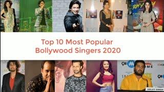 || Top 10 Bollywood singers 2020 || Most popular Singers || Watch till end ||