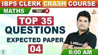 IBPS Clerk Preparation 2019   Maths   Top 35 Questions Expected Paper #04