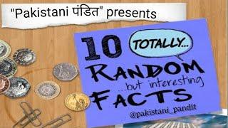 Top 10  facts you should know | facts in Hindi | amazing & interesting facts | pakistani pandit