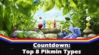 Top 8 Pikmin Types