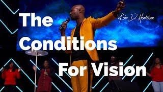 The Conditions for Vision | 20/20 PERFECT VISION | Pastor Keion Henderson