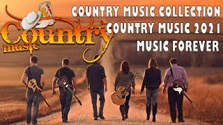 Country Music 2021 | Top Music Country Songs 2021♪ New Country Songs 2020 ♪ Country Love Songs 2021