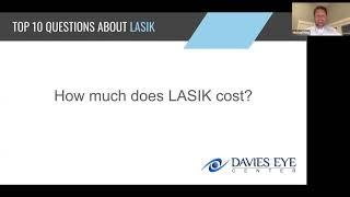 Davies Eye Center Top 10 Questions about LASIK How Much Does LASIK Cost