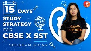 15 Days Timetable for SST Class 10 | How to Score 90% in CBSE Class 10 Boards Exam 2020 | Strategy