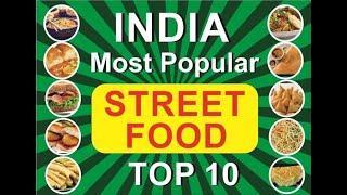 Top 10 India Most Popular Street Food ! | India Street Food