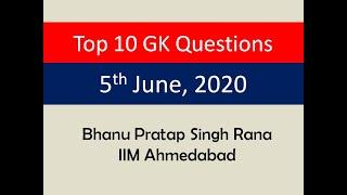 Top 10 GK Questions - 5th June, 2020