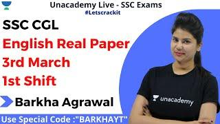 SSC CGL English Real Paper | 3rd March 1st Shift | Unacademy Live - SSC Exams | Barkha Agrawal