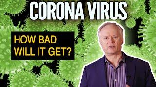 Coronavirus Continues Spreading Fast -- How Bad Will It Get?