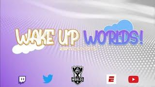 Wake Up Worlds - Episode 10 - Groups Day 3, Groups Dream Team, Team Power Ranking