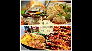 Top 10 BEST Street Foods Around The World