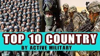 Top 10 Country by Most Active Military | Most Powerful Military 2019