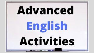 10 Speaking Activities for Adults, Advanced English Learners and University Students ESL Classes