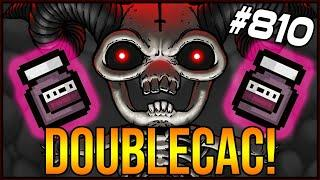 Doublecac! - The Binding Of Isaac: Afterbirth+ #810