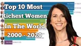 Top 10 Richest Women in the World 2000 - 2020!