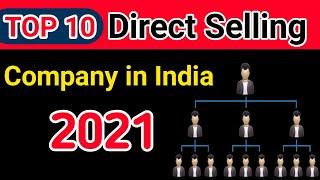 Top 10 Direct Selling Company in India 2021 List.भारत की top 10 Network Marketing comapany कौन सा है