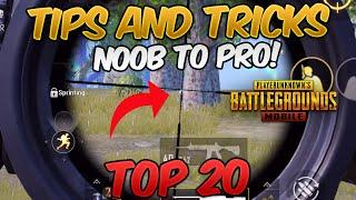 Top 20 Tips and Tricks in PUBG MOBILE for beginners (FROM NOOB TO PRO) GUIDE