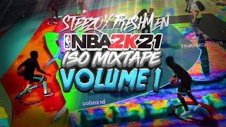 THE OFFICIAL NBA 2K21 ISO MIXTAPE VOL. 1! (FRESHMEN x STEEZO) BEST DRIBBLE MOVES & BUILD IN NBA 2K21