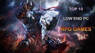 TOP 10 LOW END PC RPG (ROLE PLAYING GAMES)(2GB / 4GB / INTEL HD GRAPHICS )