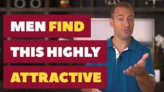Men Find This Highly Attractive | Relationship Advice for Women by Mat Boggs