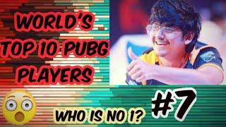 WORLD'S TOP 10 PUBG MOBILE PLAYER | WHO IS NUMBER 1 ? MUST WATCH