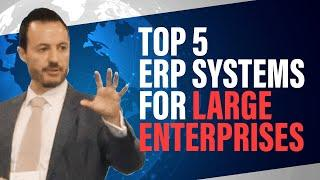 Top ERP Systems for Large Companies | Ranking the Best Tier I ERP Systems