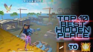 TOP 10 HIDDEN PLACE IN FREE FIRE    HIDDEN PLACE FOR RANK PUSH EASILY    BEST SECRET PLACE OF 2021