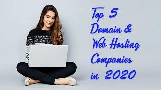 Top 5 Domain and Web Hosting Service Provider Companies in 2020