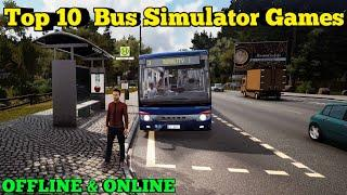 Top 10  Bus Simulator Games For Android 2019 | Bus Wala Game | Top 10 Games For Android